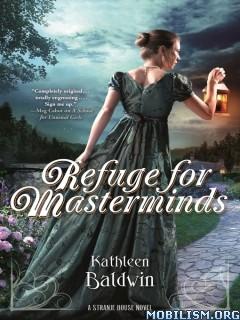 Download ebook Refuge for Masterminds by Kathleen Baldwin (.ePUB)