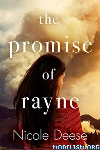 Download ebook The Promise of Rayne by Nicole Deese (.ePUB)
