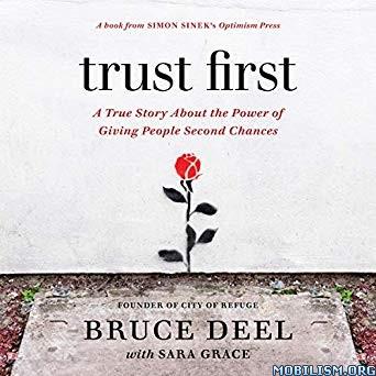 Trust First by Bruce Deel, Sara Grace