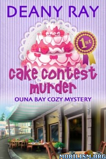 Download ebook Cake Contest Murder by Deany Ray (.ePUB)(.MOBI)