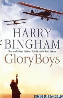 Download ebook Glory Boys by Harry Bingham (.ePUB)