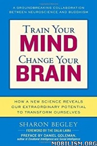 Download ebook Train Your Mind, Change Your Brain by Sharon Begley (.ePUB)