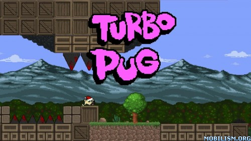 Turbo Pug v2.0 Apk