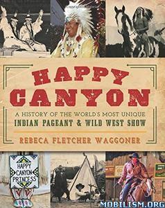 Download Happy Canyon by Rebeca Fletcher Waggoner (.ePUB)