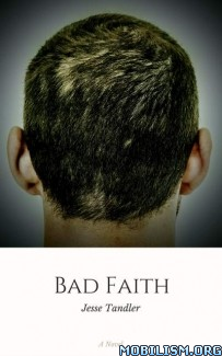 Download Bad Faith by Jesse Tandler (.ePUB) (.MOBI)