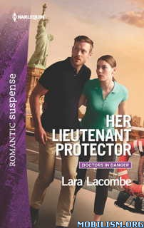 Download ebook Her Lieutenant Protector by Lara Lacombe (.ePUB)