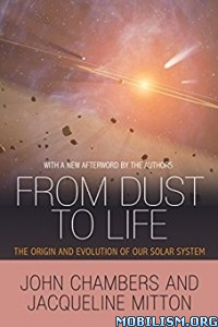 Download ebook From Dust to Life by John Chambers, Jacqueline Mitton(.ePUB)