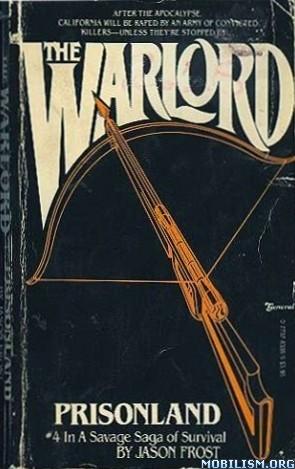 Download The Warlord: Prisonland by Jason Frost (.ePUB)(.PDF)