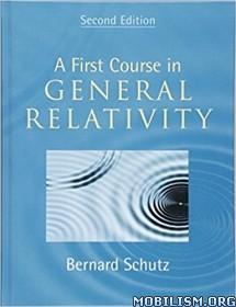 Download ebook A First Course in General Relativity by Bernard Schut (.PDF)