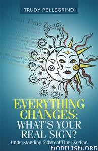 Everything Changes by Trudy Pellegrino
