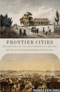 Download Frontier Cities by Jay Gitlin & Barbara Berglund (.ePUB)