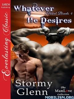 Download ebook Whatever He Desires by Stormy Glenn (.ePUB)