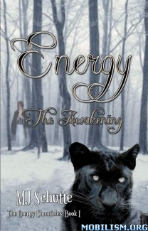 Download ebook The Energy Chronicles by MJ Schutte (.ePUB) (.MOBI)
