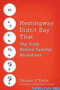 Download ebook Hemingway Didn't Say That by Garson O'Toole (.ePUB)
