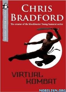 Download ebook Virtual Kombat by Chris Bradford (.ePUB)