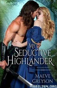 Download ebook My Seductive Highlander by Maeve Greyson (.ePUB)