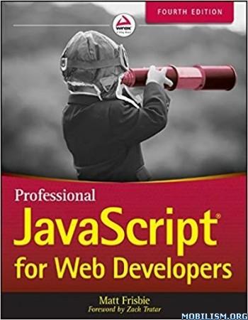 Professional JavaScript for Web Developers by Matt Frisbie