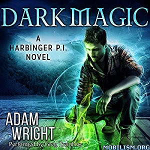 Download Dark Magic by Adam J. Wright (.MP3)