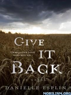 Download ebook Give It Back by Danielle Esplin (.ePUB)