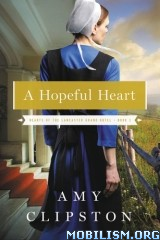 Download ebook Hearts of the Lancaster Grand Hotel by Amy Clipston (.ePUB)