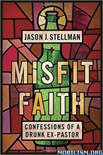 Download Misfit Faith by Jason J. Stellman (.ePUB)