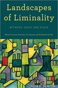 Download ebook Landscapes of Liminality by Dara Downey et al (.ePUB)