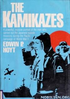 The Kamikazes by Edwin P. Hoyt
