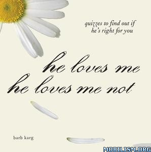 He Loves Me, He Loves Me Not by Barb Karg