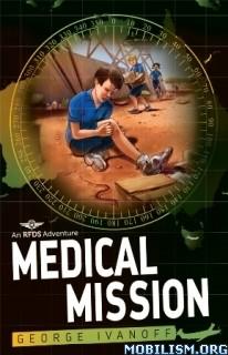 Download ebook Medical Mission by George Ivanoff (.ePUB)
