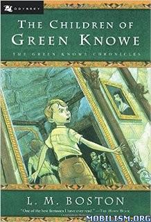 Download The Children of Green Knowe by L.M. Boston (.ePUB)