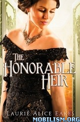 Download ebook The Honorable Heir by Laurie Alice Eakes (.ePUB)
