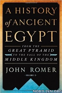 Download A History of Ancient Egypt Volume 2 by John Romer (.ePUB)