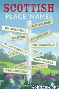 Download ebook Scottish Placenames by George Mackay (.ePUB)