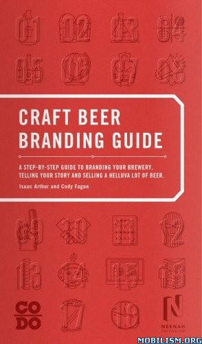 Craft Beer Branding Guide by Isaac Arthur, Cody Fague