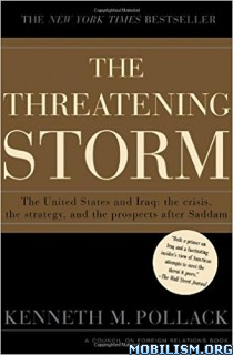 Download ebook The Threatening Storm by Kenneth M. Pollack (.PDF)