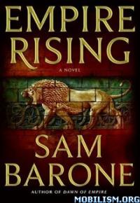 Download ebook Empire Rising by Sam Barone (.ePUB)(.AZW3)