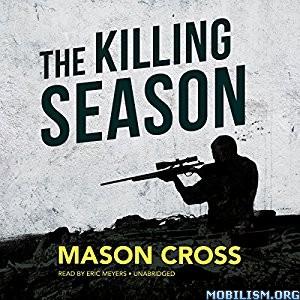 Download The Killing Season by Mason Cross (.M4B)