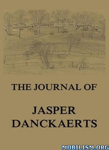 The Journal of Jasper Danckaerts by Jasper Danckaerts