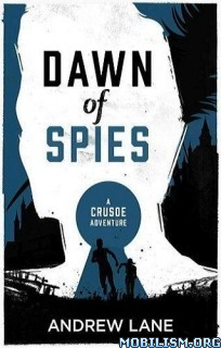 Download ebook Dawn of Spies by Andrew Lane (.ePUB)
