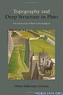 Download ebook Topography..in Plato by Clinton DeBevoise Corcor (.ePUB)