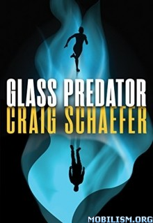 Download Glass Predator by Craig Schaefer (.ePUB)