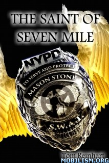 Download ebook The Saint of Seven Mile by Tom Reinhart (.ePUB)(.MOBI)+