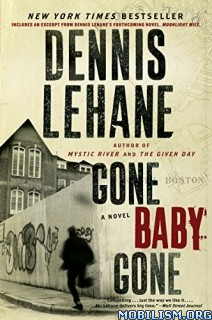 Download ebook Gone, Baby, Gone by Dennis Lehane (.MP3)