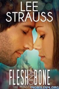 Download ebook Flesh & Bone by Lee Strauss & Elle Strauss (.ePUB)