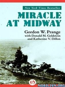 Miracle at Midway by Gordon W. Prange+