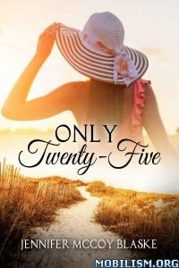 Download Only Twenty-Five by Jennifer McCoy Blaske (.ePUB)
