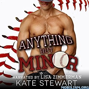 Download ebook Anything but Minor by Kate Stewart (.MP3)