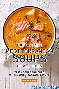 Top Favorite Mediterranean Soups of all Times by Angel Burns