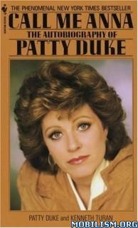 Download Call Me Anna by Patty Duke, Kenneth Turan (.ePUB)