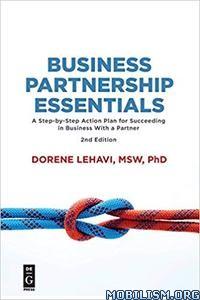 Business Partnership Essentials, 2nd Edition by Dorene Lehavi